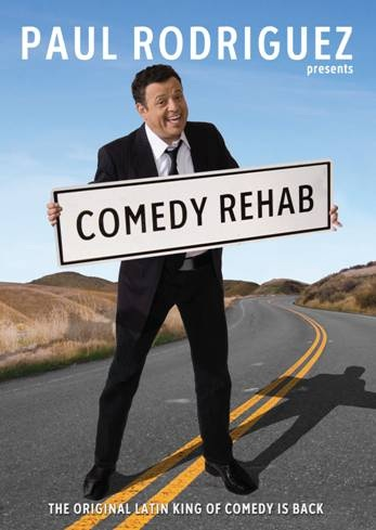 comedy rehab Paul Rodriguez at Union Colony Civic Center