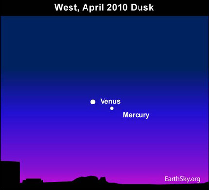 10apr03 430 Earthsky Tonight — April 3, 2010: Mercury and Venus closest for year
