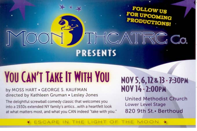 Moon theater Company  You Cant Take it With You opens in Berthoud