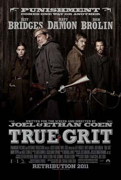 true grit movie poster250 True Grit: A review