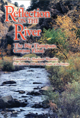 "Reflections cover 350 272x400 ""Reflection on the River"" Marks Big Thompson Flood Anniversary"