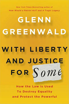With Liberty and Justice With Liberty and Justice for Some