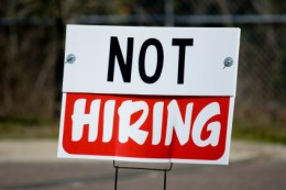 Not hiring sign e1319058217606 Hurt Obama, dont hire