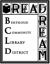 Berthoud Library District Geek out at your library®