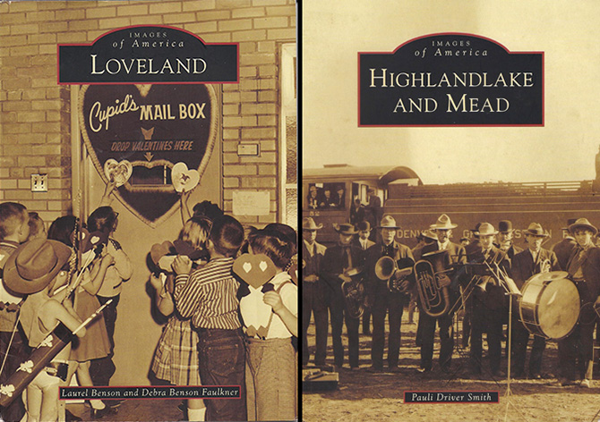 Loveland Mead New pictorial histories of Loveland and Mead